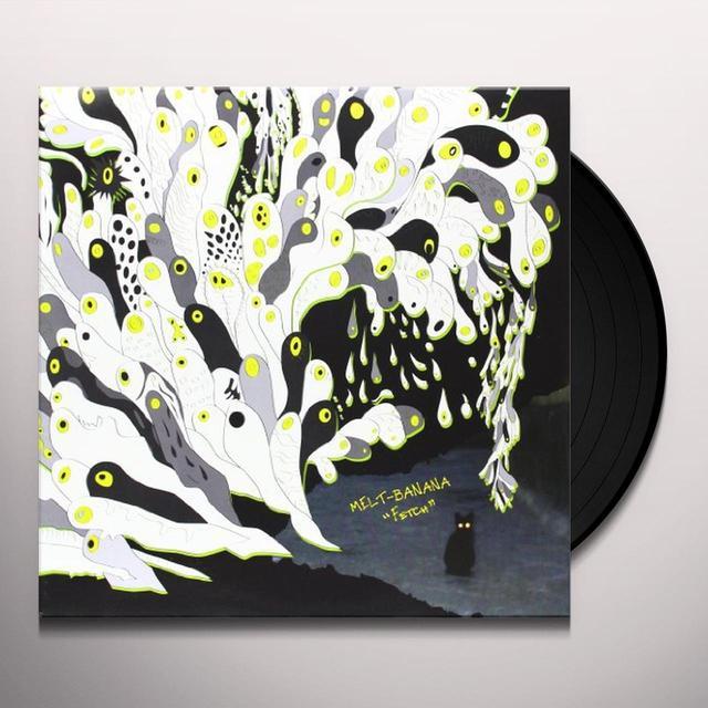 Melt Banana FETCH Vinyl Record