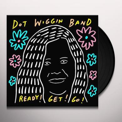 Dot Wiggin Band READY GET GO Vinyl Record