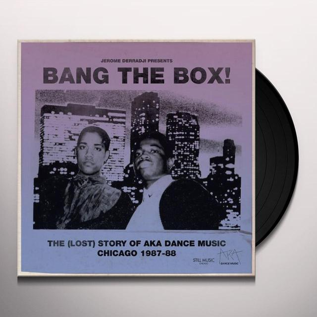 Jerome Derradji BANG THE BOX: LOST STORY OF AKA DANCE MUSIC Vinyl Record
