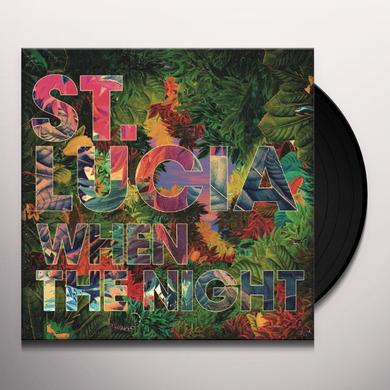 St Lucia WHEN THE NIGHT Vinyl Record