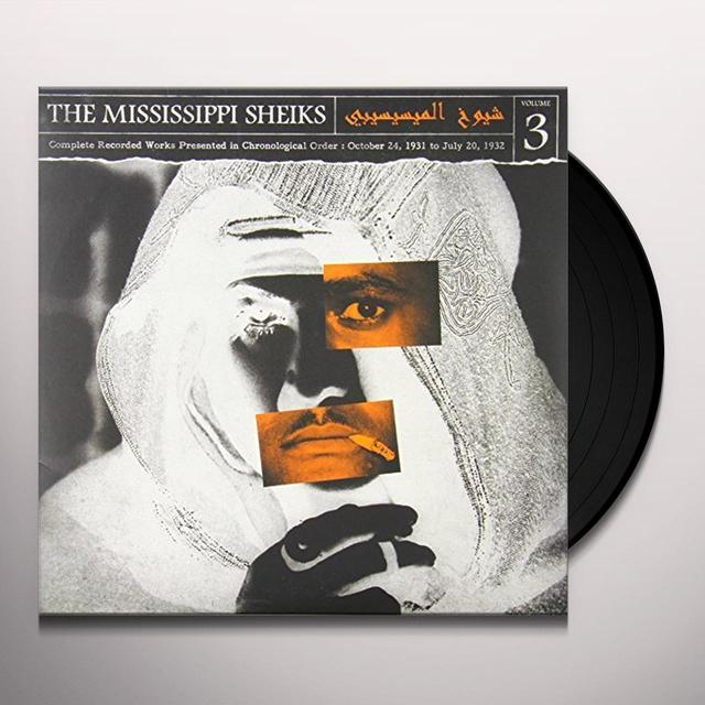 Mississippi Sheiks COMPLETE RECORDED WORKS IN CHRONOLOGICAL ORDER 3 Vinyl Record