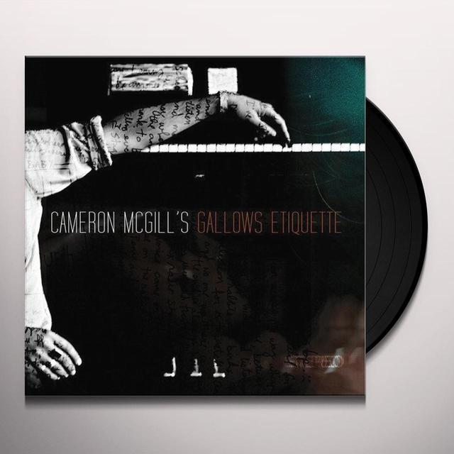 Cameron Mcgill GALLOWS ETIQUETTE Vinyl Record
