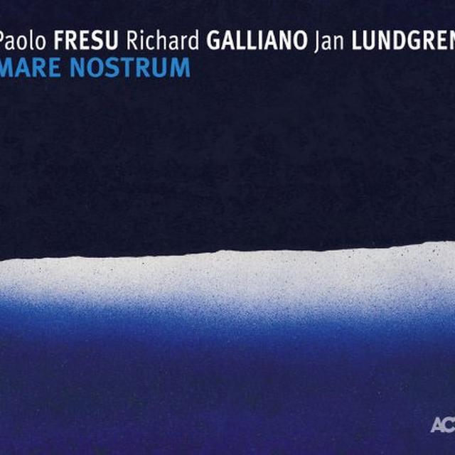 Fresu / Galliano / Lundgren MARE NOSTRUM Vinyl Record
