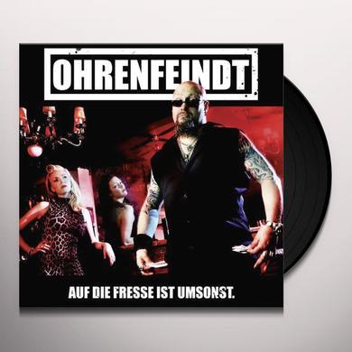 Ohrenfeindt AUF DIE FRESSE IST UMSONST Vinyl Record