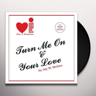 Jay W. Mcgee TURN ME ON 12 Vinyl Record