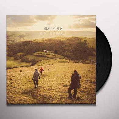 Fight The Bear 38 DEGREES Vinyl Record