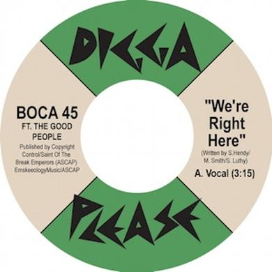 Boca 45 WE'RE RIGHT HERE Vinyl Record