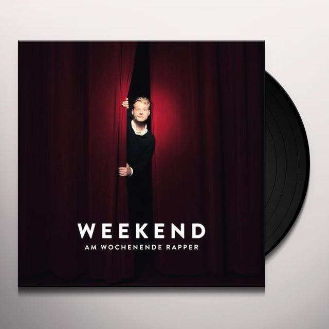 Weekend AM WOCHENENDE RAPPER (BONUS CD) Vinyl Record