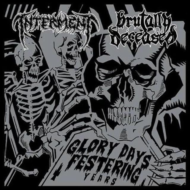 Interment / Brutally Deceas GLORY DAYS FESTERING YEARS Vinyl Record