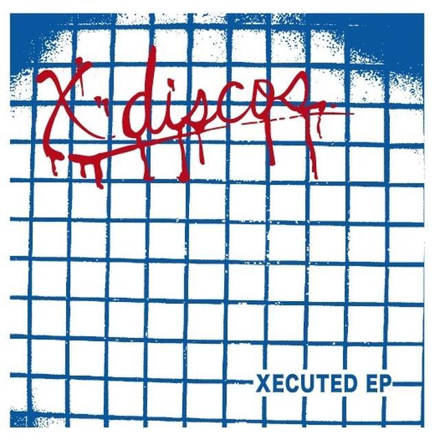 X-Discos XECUTED (EP) Vinyl Record