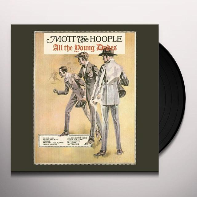 Mott The Hoople ALL THE YOUNG DUDES Vinyl Record - 180 Gram Pressing