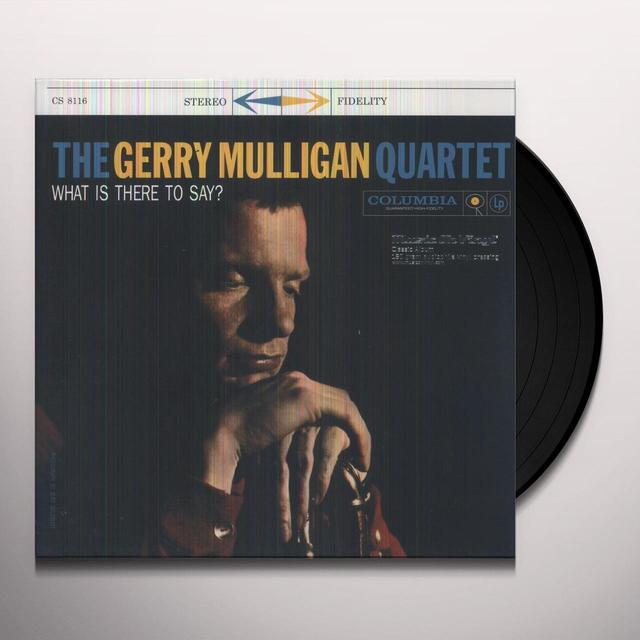Gerry Quartet Mulligan WHAT IS THERE TO SAY Vinyl Record - Holland Import