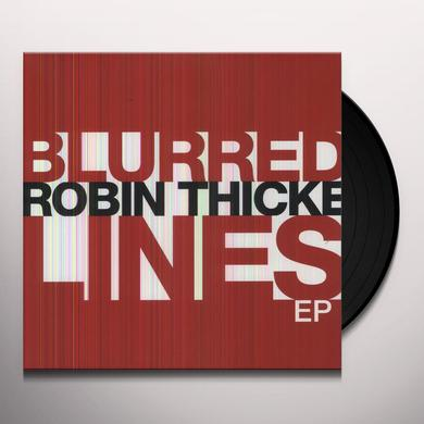 Robin Thicke BLURRED LINES (EP) Vinyl Record