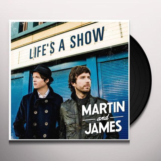 Martin & James LIFE'S A SHOW Vinyl Record