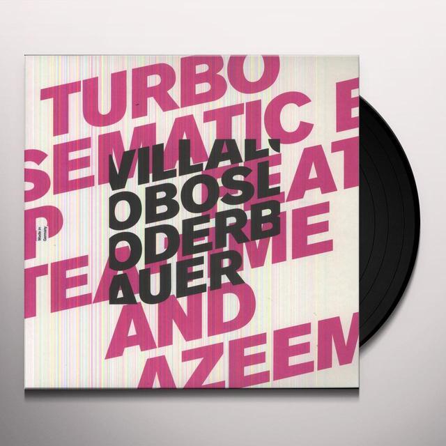 Villalobos / Loderbauer TURBO SEMANTIC (EP) Vinyl Record