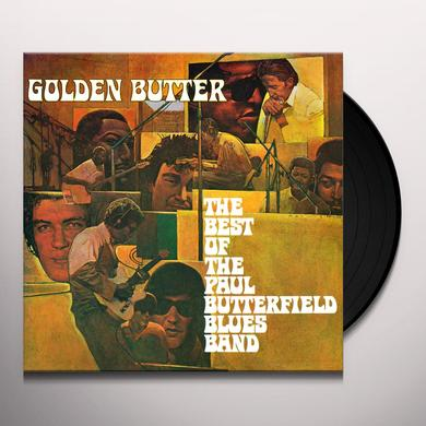 GOLDEN BUTTER: BEST OF THE PAUL BUTTERFIELD BLUES Vinyl Record