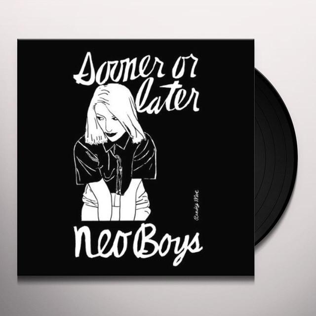 Neo Boys SOONER OR LATER Vinyl Record