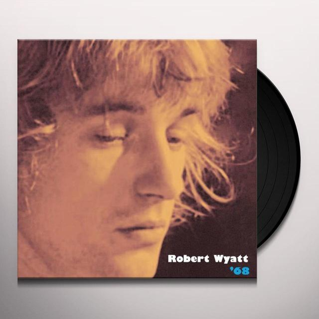 Robert Wyatt 68 Vinyl Record
