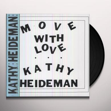 Kathy Heideman MOVE WITH LOVE Vinyl Record