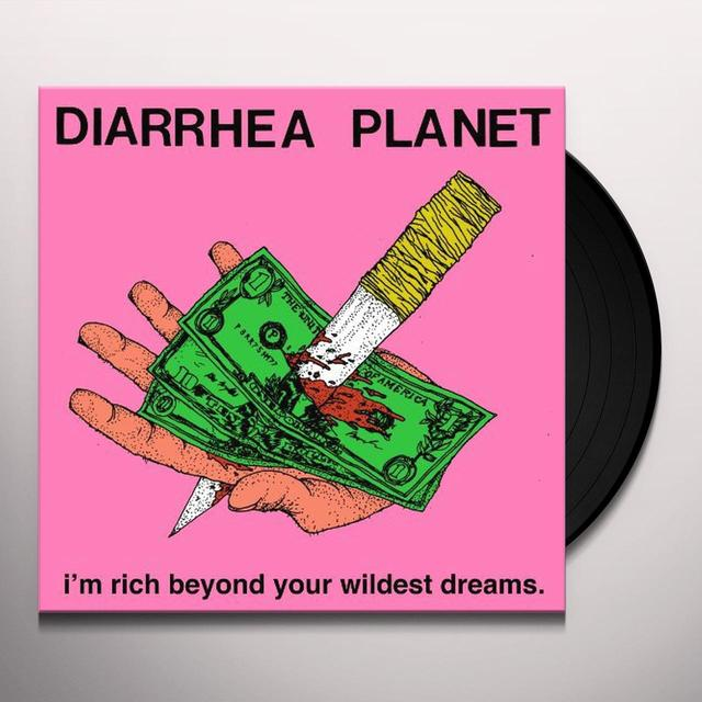 Diarrhea Planet I'M RICH BEYOND YOUR WILDEST DREAMS Vinyl Record