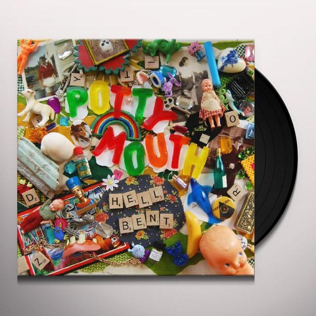 Potty Mouth HELL BENT Vinyl Record