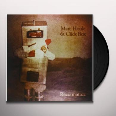 Marc Houle & Click Box RAZZAMATAZZ Vinyl Record