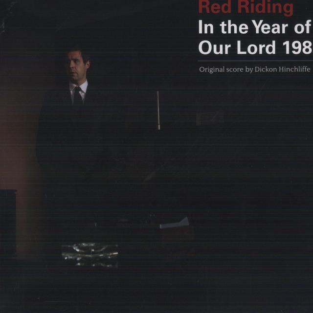 Dickon Hinchliffe RED RIDING: IN THE YEAR OF OUR LORD 1980 Vinyl Record