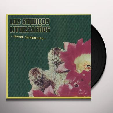 Los Siquicos Litoralenos SONIDO CHIPADELICO Vinyl Record