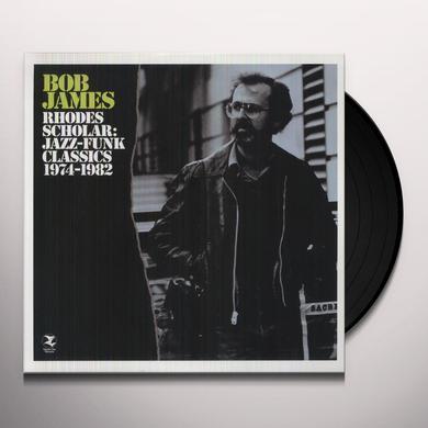 Bob James RHODES SCHOLAR: JAZZ-FUNK CLASSICS 1974-1982 Vinyl Record