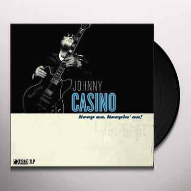 Johnny Casino & Secrets KEEP ON KEEPING ON Vinyl Record - w/CD
