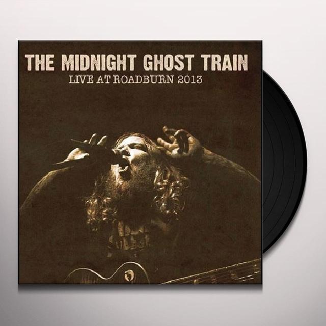 The Midnight Ghost Train LIVE AT ROADBURN 2013 Vinyl Record - w/CD