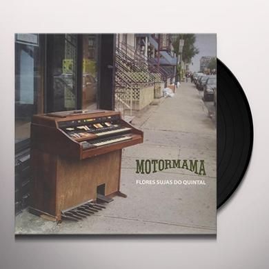 Motormama FLORES SUJAS NO QUINTAL Vinyl Record