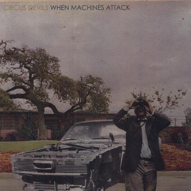 Circus Devils WHEN MACHINES ATTACK Vinyl Record