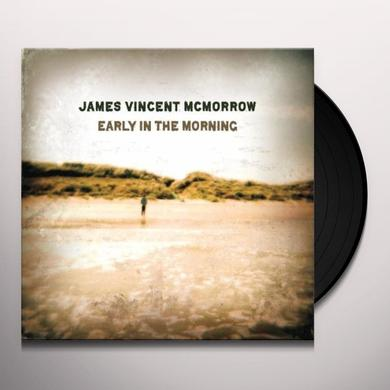 James Vincent Mcmorrow EARLY IN THE MORNING (Vinyl)