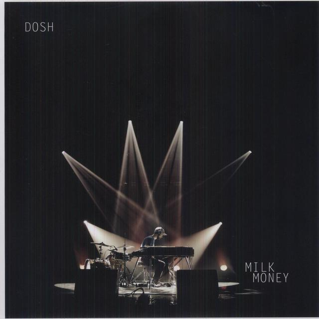 Dosh MILK MONEY Vinyl Record