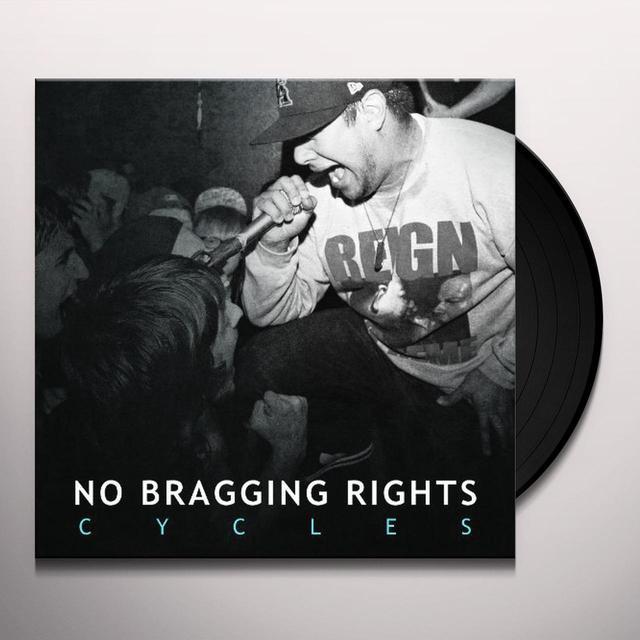 No Bragging Rights CYCLES Vinyl Record