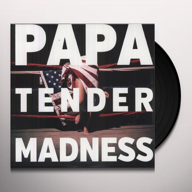 Papa TENDER MADNESS Vinyl Record