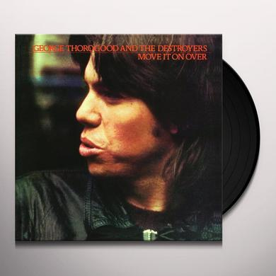George Thorogood & Destroyers MOVE IT ON OVER Vinyl Record