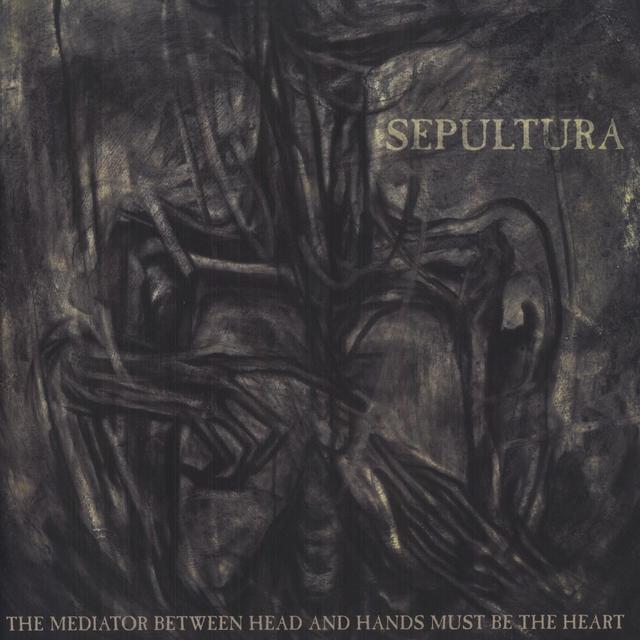 Sepultura MEDIATOR BETWEEN HEAD & HANDS MUST BE THE HEART Vinyl Record