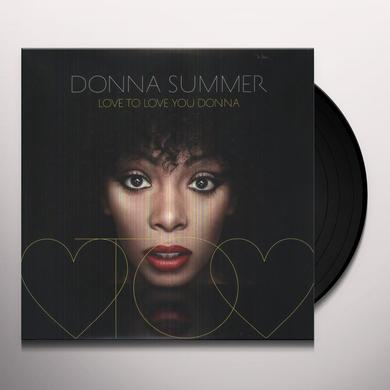 Donna Summer LOVE TO LOVE YOU DONNA Vinyl Record
