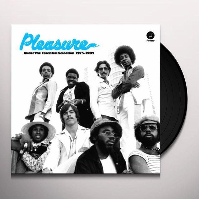 Pleasure GLIDE: THE ESSENTIAL SELECTION 1975-1982 Vinyl Record