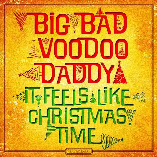 Big Bad Voodoo Daddy IT FEELS LIKE CHRISTMAS TIME Vinyl Record