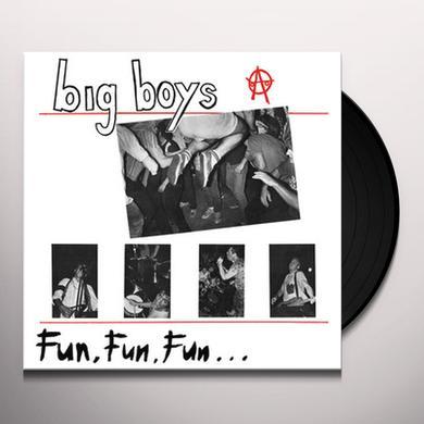 Big Boys FUN FUN FUN (WB) Vinyl Record