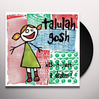 Talulah Gosh WAS IT JUST A DREAM Vinyl Record