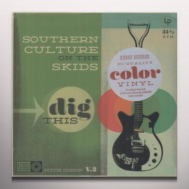 Southern Culture On The Skids DIG THIS Vinyl Record - Colored Vinyl, Digital Download Included