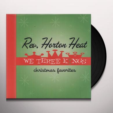 The Reverend Horton Heat WE THREE KINGS Vinyl Record - 180 Gram Pressing, Digital Download Included