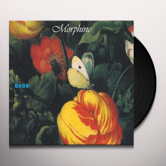Morphine GOOD Vinyl Record
