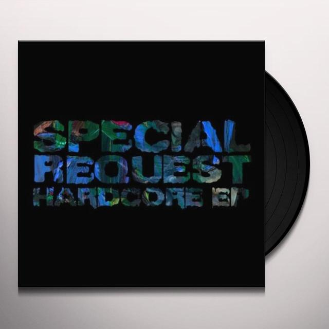 Special Request HARDCORE (EP) Vinyl Record