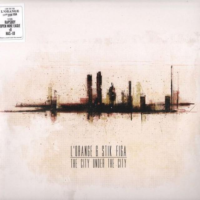 L'Orange & Stik Figa CITY UNDER THE CITY Vinyl Record