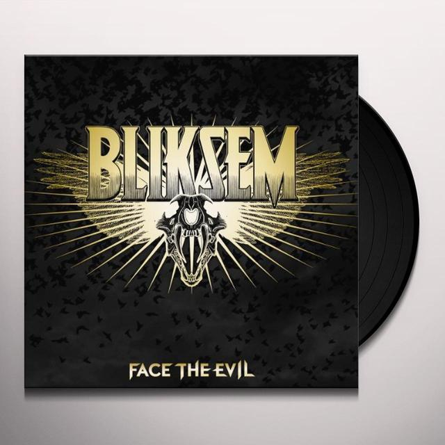 Bliksem FACE THE EVIL Vinyl Record